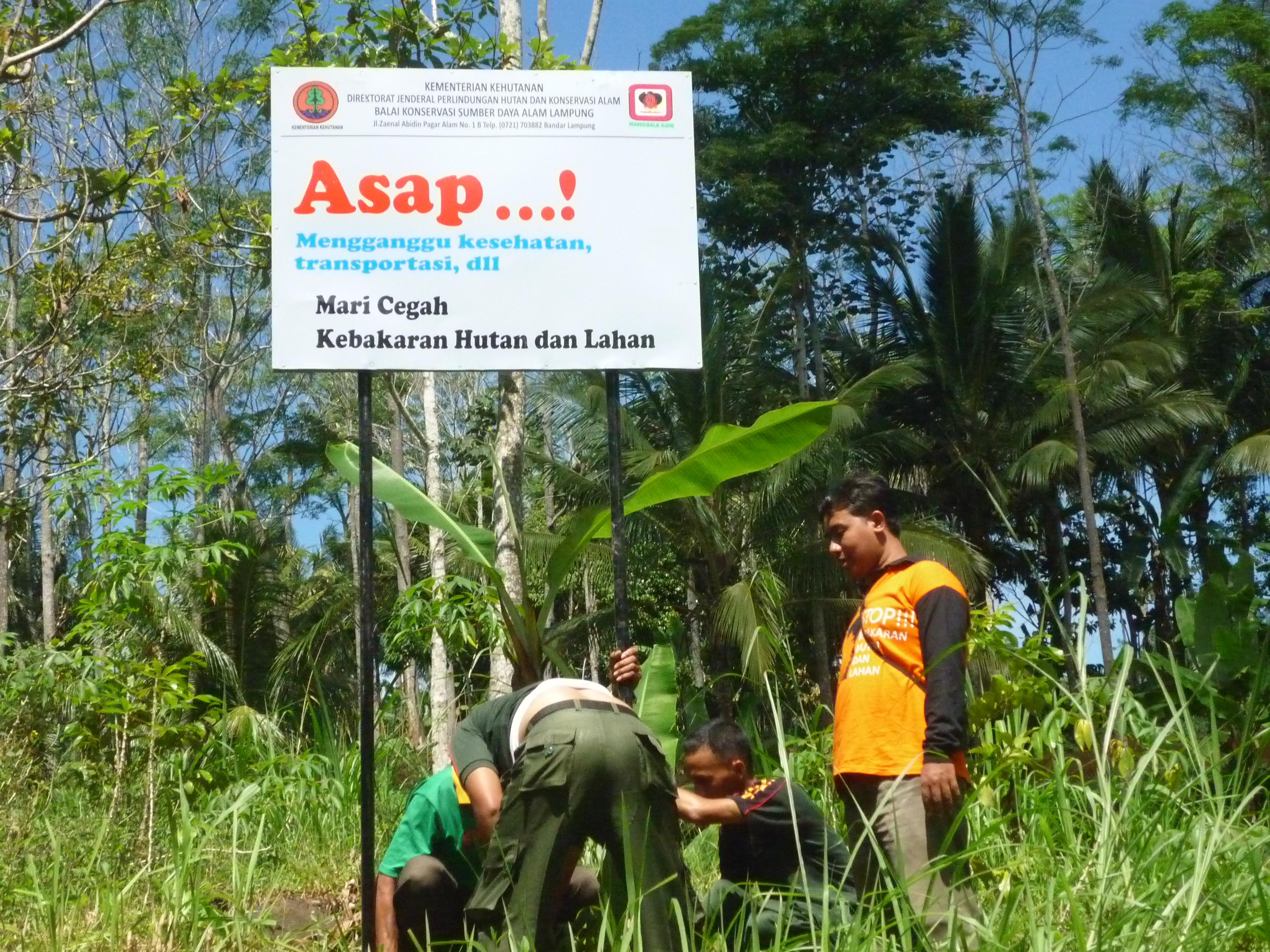 Pencegahan Kebakaran Hutan Dengan Papan Larangan Himbauan RAKATA